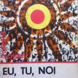 EU, TU, NOI - Septimiu Chelcea, Adina Chelcea - Carte Psihologie