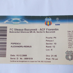 BILET MECI FOTBAL, FC STEAUA - ACF FIORENTINA, 10.12.2008
