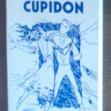 VIRGIL POIANA - CUPA LUI CUPIDON (POEME DE DRAGOSTE) [1998, autograf] - Carte poezie