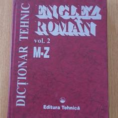 DICTIONAR TEHNIC ENGLEZ-ROMAN- GABRIELA NICULESCU, CORNEL CINCU, ION CISMAS, MARCEL CROITORU- 1996- VOL II