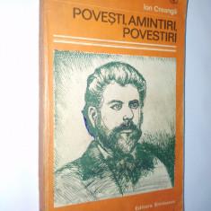Ion Creanga – Povesti, amintiri, povestiri Ed. Eminescu - Carte de povesti