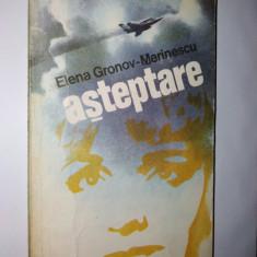 Roman - Elena Gronov – Marinescu Asteptare Ed. Militara- 1980