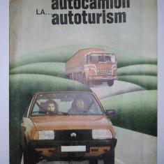DE LA AUTOCAMION LA...AUTOTURISM - brosura editata de catre Inspectoratul general al militiei, directia circulatie, anii '80 - Revista vintage