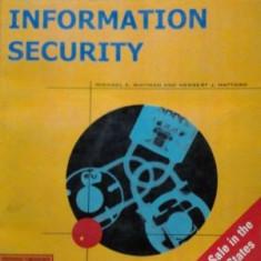 PRINCIPII DE SECURITATEA INFORMATIEI - ( lb engleza) PRINCIPLES OF INFORMATION SECURITY de WHITMAN / MATTORD - Carte securitate IT