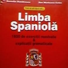 Domnita Dumitrescu - Vrei sa stii daca stii limba spaniola. 1850 de exercitii rezolvate & explicatii gramaticale - Carte Literatura Spaniola, Polirom