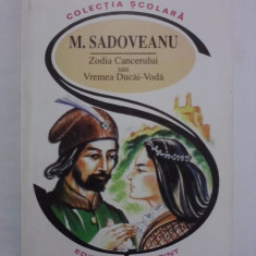 Zodia Cancerului - M. Sadoveanu / C16P - Carte educativa