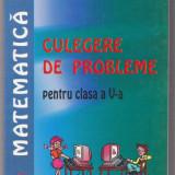 Manual Clasa a V-a, Matematica - NOU Matematica - Culegere de probleme clasa a V-a (3 lei transport pt plata in avans)