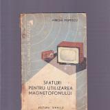 MIRCEA POPESCU -SFATURI PENTRU UTILIZAREA MAGNETOFONULUI