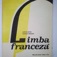 Franceza - manual pentru clasa a X- a /1995 - Curs Limba Franceza