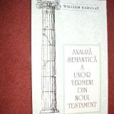 Analiza semantica a unor termeni din Noul Testament - William Barclay - Carti Crestinism