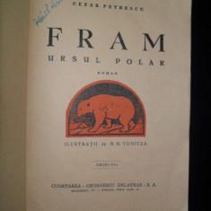 Carte de povesti - Cezar Petrescu, Fram ursul polar, (ilustratii de N.N. Tonitza, interbelica)