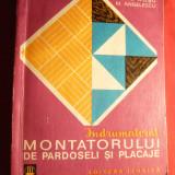 F. Gheorghiu- Indrumatorul Montatorului de Pardoseli si Placaje -Ed.Tehnica 1971 - Carti Constructii