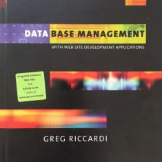DATA BASE MANAGEMENT WITH WEB SITE DEVELOPMENT APPLICATIONS - Greg Riccardi - Carte Limbaje de programare