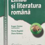 LIMBA SI LITERATURA ROMANA MANUAL PENTRU CLASA A X-A - Eugen Simion - Manual Clasa a X-a