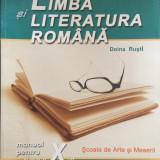 LIMBA SI LITERATURA ROMANA MANUAL PENTRU CLASA A X-A - Doina Rusti - Manual Clasa a X-a
