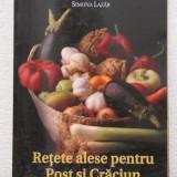 Retete culinare - RETETE ALESE PENTRU POST SI CRACIUN-SIMONA LAZAR