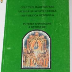 PROTOSINGHEL IOACHIM PARVULESCUCELE TREI MARI MISTERE DIN BISERICA ORTODOXA - Carti Crestinism