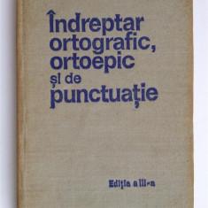 Indreptar ortografic ortoepic si de punctuatie - Carte Cultura generala Altele