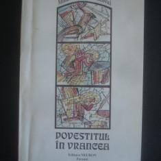 MIHAI ALEXANDRU CANCIOVICI - POVESTITUL IN VRANCEA - Carte Hobby Folclor