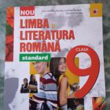 Manual Clasa a IX-a, Romana - LIMBA SI LITERATURA ROMANA STANDARD CLASA A IX A .CARTEA ESTE NOUA .