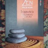 Suzuki Shunryu ZEN AICI SI ACUM