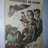 Dimineata de basm - Ada Teodorescu Fartais Ed. Dacia