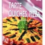 Tarte, quiches, pizza. 60 de retete simple si gustoase