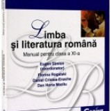 Manual Clasa a IX-a - Limba si Literatura Romana - Manual pentru clasa a XI-a