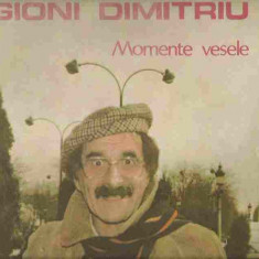 Gioni Dimitriu - MOMENTE VESELE (DISC VINIL, LP) - Teatru, Alte tipuri suport, Romana