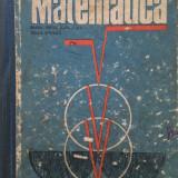 MATEMATICA MANUAL PENTRU CLASA A IX-A. SCOALA GENERALA. MANUAL EXPERIMENTAL 1969 - Manual Clasa a IX-a, Matematica
