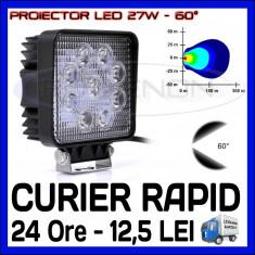Iluminat exterior ZDM - PROIECTOR LED PATRAT 12V, 24V - OFFROAD, SUV, UTILAJE - 27W DISPERSIE 60 GRADE