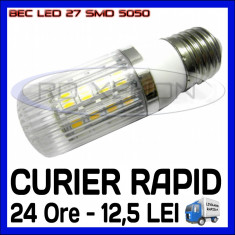 Bec/neon ZDM, Becuri economice, 20 - 50, > 10000, Interior - BEC LED E14, E27 - 27 SMD 5050 - ECHIVALENT 25W - ALB CALD, ALB RECE - 220V