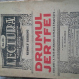 Carte veche - DRUMUL JERTFEI DE RUDOLF BINDING, ED INTERBELICA, 32PAG, COLECTIA LECTURA