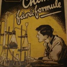 George Giurgea - Chimia fara formule (Vol.1+2) (1944) - Carte Dietoterapie