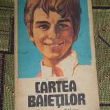 Carte hobby - CC20 - CARTEA BAIETILOR - NICOLAE TUE - EDITATA IN 1975