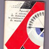 APARATE  SI SISTEME DE MASURARE  IN CONSTRUCTII DE MASINI -C. MINCU -P. DOBRE -GH. DIACONESCU -A. M. MANOLESCU