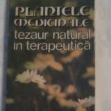 STEFAN MOCANU \ DUMITRU RADUCANU - PLANTELE MEDICINALE tezaur natural in terapeutica - Carte tratamente naturiste