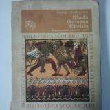 ILIADA ODISEEA ENEIDA -REPOVESTIRE PENTRU COPII - GEORGE ANDREESCU CBS ( 1339 ) - Carte educativa