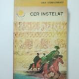 Roman - CER INSTELAT - LOLA STERE-CHIRACU { CUTEZATORII } ( 1631 )
