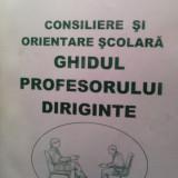 Manual Clasa a XI-a - Consiliere si orientare scolara ghidul profesorului diriginte d. marc