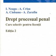 I. Neagu - Drept procesual penal. Curs selectiv pentru licenta. Editia 2. - 15371 - Curs management