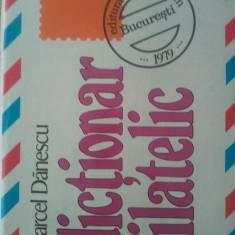 Dictionar filatelic - Marcel Danescu - Editura Sport Turism - 1979