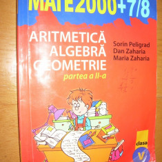 MATE MATICA: ARITMETICA ,ALGEBRA ,GEOMETRIE ( 5,6 ) - 2 VOLUME