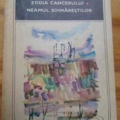 Roman - Zodia Cancerului. Neamul Soimarestilor - Mihail Sadoveanu, 153807