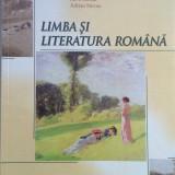 LIMBA SI LITERATURA ROMANA MANUAL PENTRU CLASA A XII-A - Adrian Costache - Manual scolar, Clasa 12