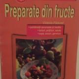 PREPARATE DIN FRUCTE - VICTORIA PADURET