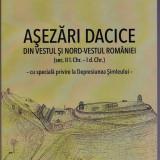 Asezari dacice din vestul si nord-vestul Romaniei (86asezari ) Horea Pop - Arheologie