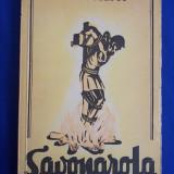 N. VLADULESCU - SAVONAROLA * PROFETUL DESARMAT AL RENASTERII - 1944
