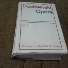 DOSTOIEVSKI - OPERE-VOL 4 - Roman