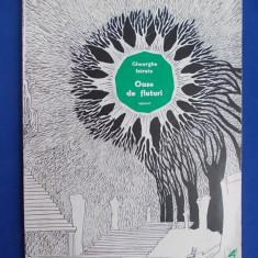 Carte poezie - GHEORGHE ISTRATE - OASE DE FLUTURI ( VERSURI ) - 1982